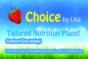 Choice by Lisa - Tailored Nutrition Plans - Contact Lisa Today - 07730577822 - choicebylisa@hotmail.co.uk