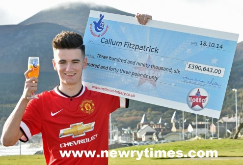 The 16 year old Manchester United fan from Ballymartin is one of the youngest lottery winners in Northern Ireland and celebrated his good fortune with orange juice as his mum Sheila and dad Colin looked after the precious cheque