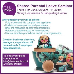 Think People - Shared parental leave (Newry) Advert